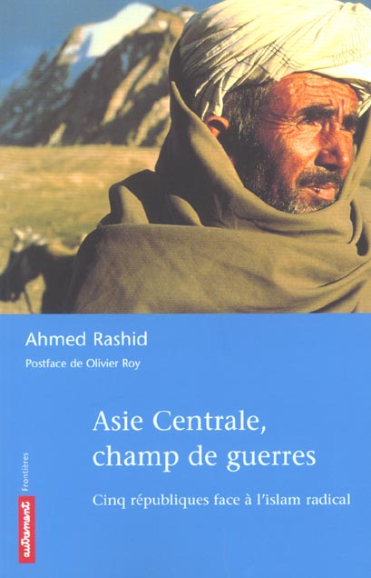 ASIE CENTRALE, CHAMP DE GUERRES
