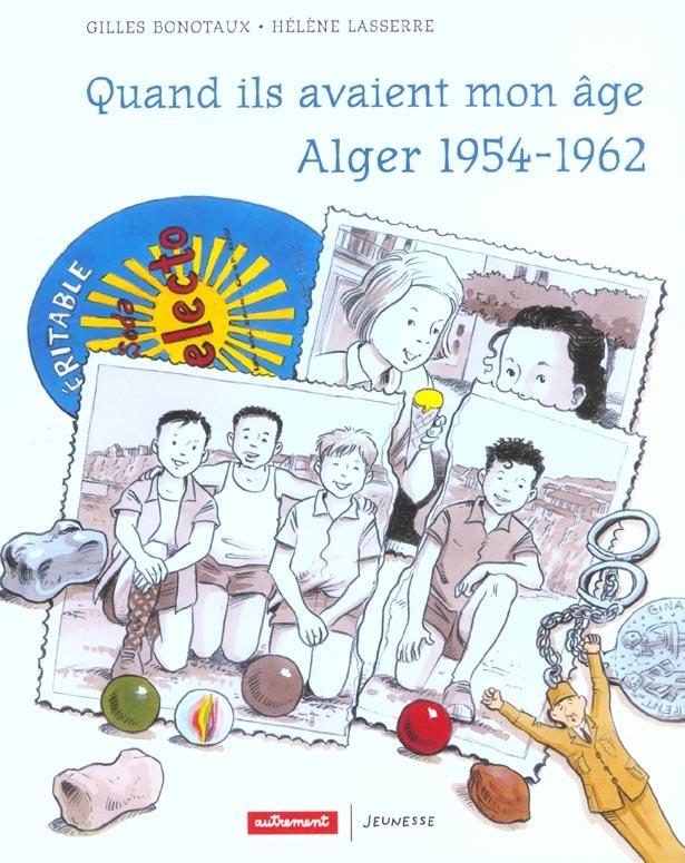 QUAND ILS AVAIENT MON AGE ALGER 1954-196