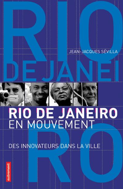 RIO DE JANEIRO EN MOUVEMENT