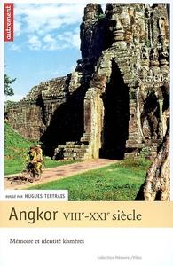 ANGKOR VIIIE-XXIE SIECLES