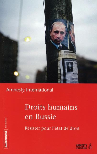 DROITS HUMAINS EN RUSSIE