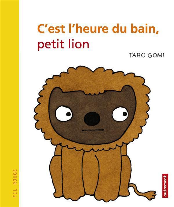 C EST L HEURE DU BAIN PETIT LION