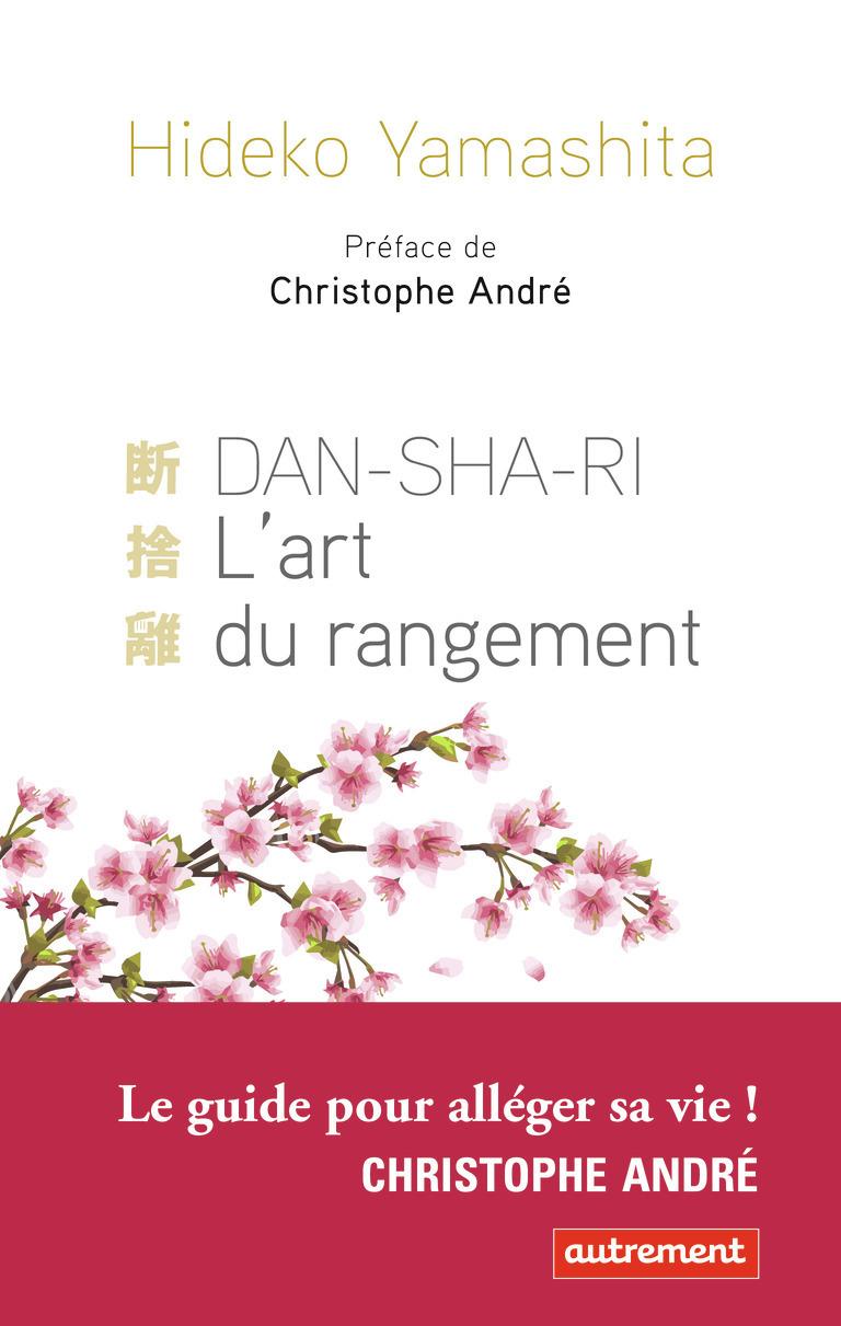 DAN-SHA-RI, L'ART DU RANGEMENT