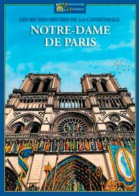LES RICHES HEURES DE NOTRE-DAME DE PARIS