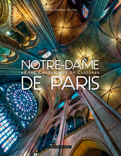 NOTRE DAME DE PARIS AT THE CROSSROADS OF CULTURES