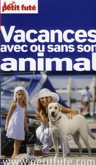 Vacances avec ou sans animal 2011