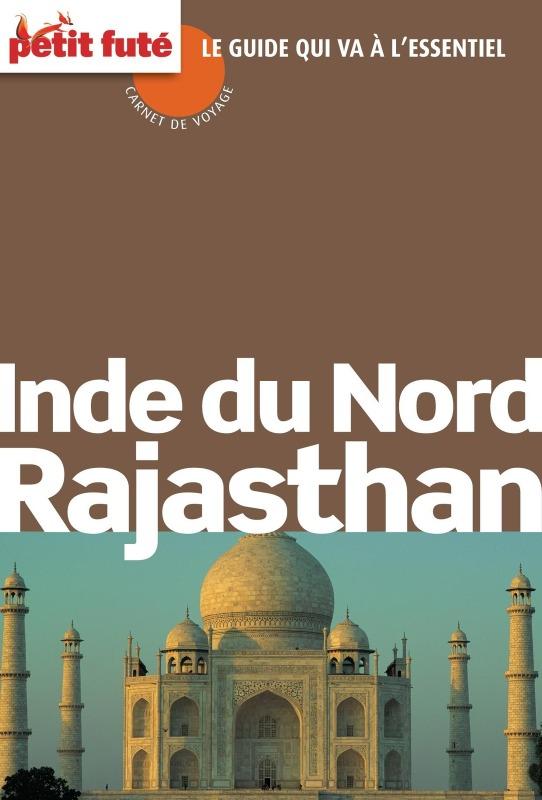 Inde du Nord - Rajasthan 2011 (avec avis des lecteurs)