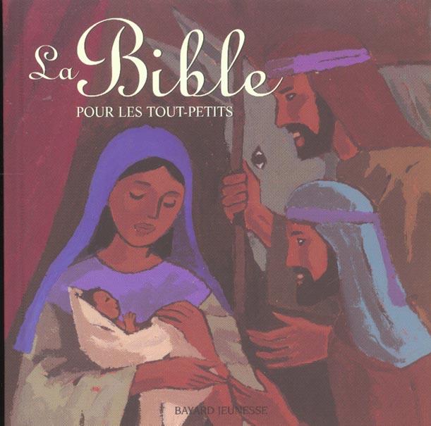 BIBLE POUR LES TOUT-PETITS (LA)