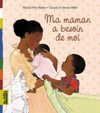 MA MAMAN A BESOIN DE MOI
