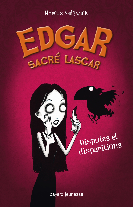 EDGAR, SACRE LASCAR, TOME 01