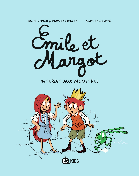 EMILE ET MARGOT T01 - INTERDIT AUX MONSTRES