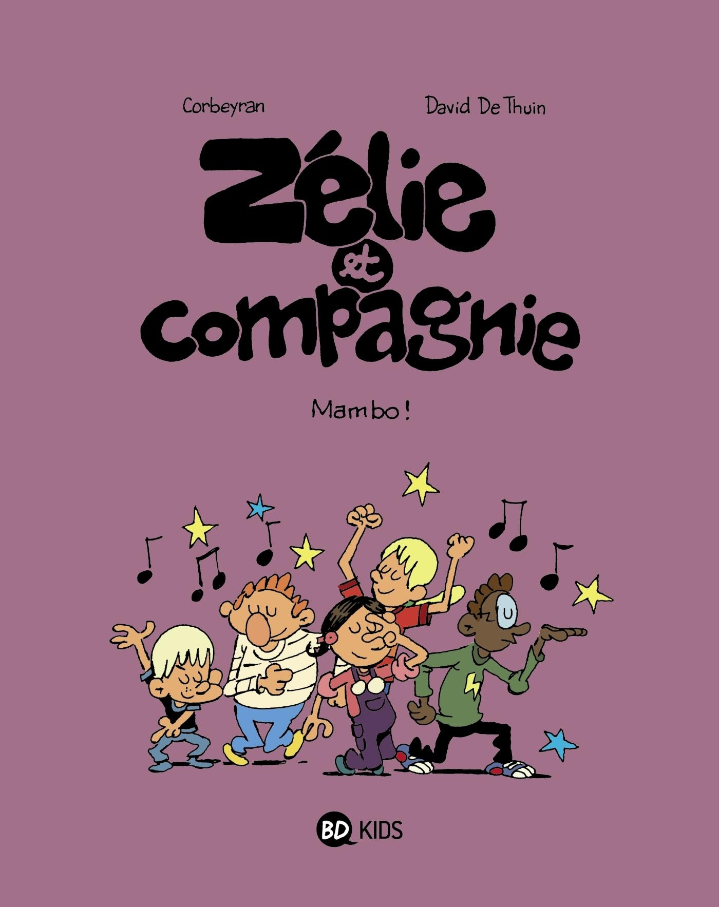 ZELIE ET COMPAGNIE T08 - MAMBO !