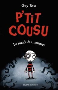 P'TIT COUSU, TOME 01 - LA PARADE DES MONSTRES