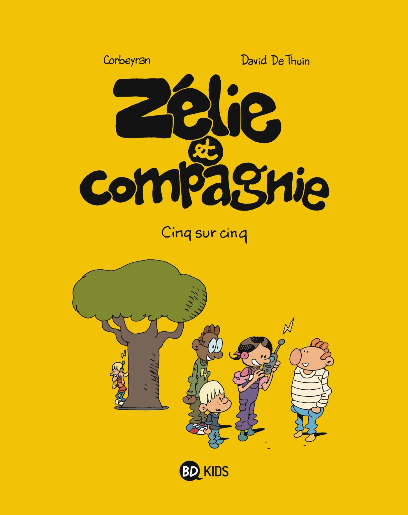 ZELIE & COMPAGNIE, TOME 09