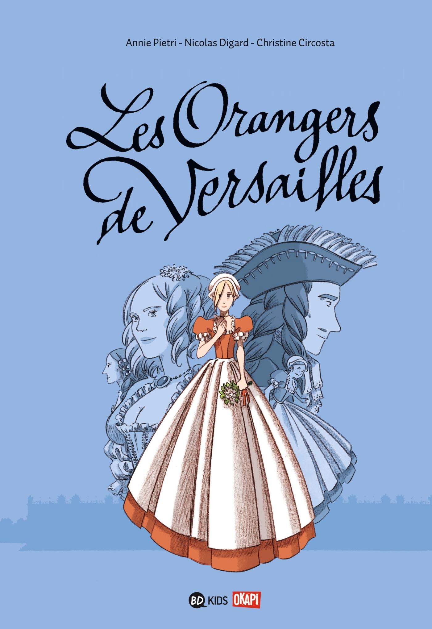 LES ORANGERS DE VERSAILLES, TOME 01
