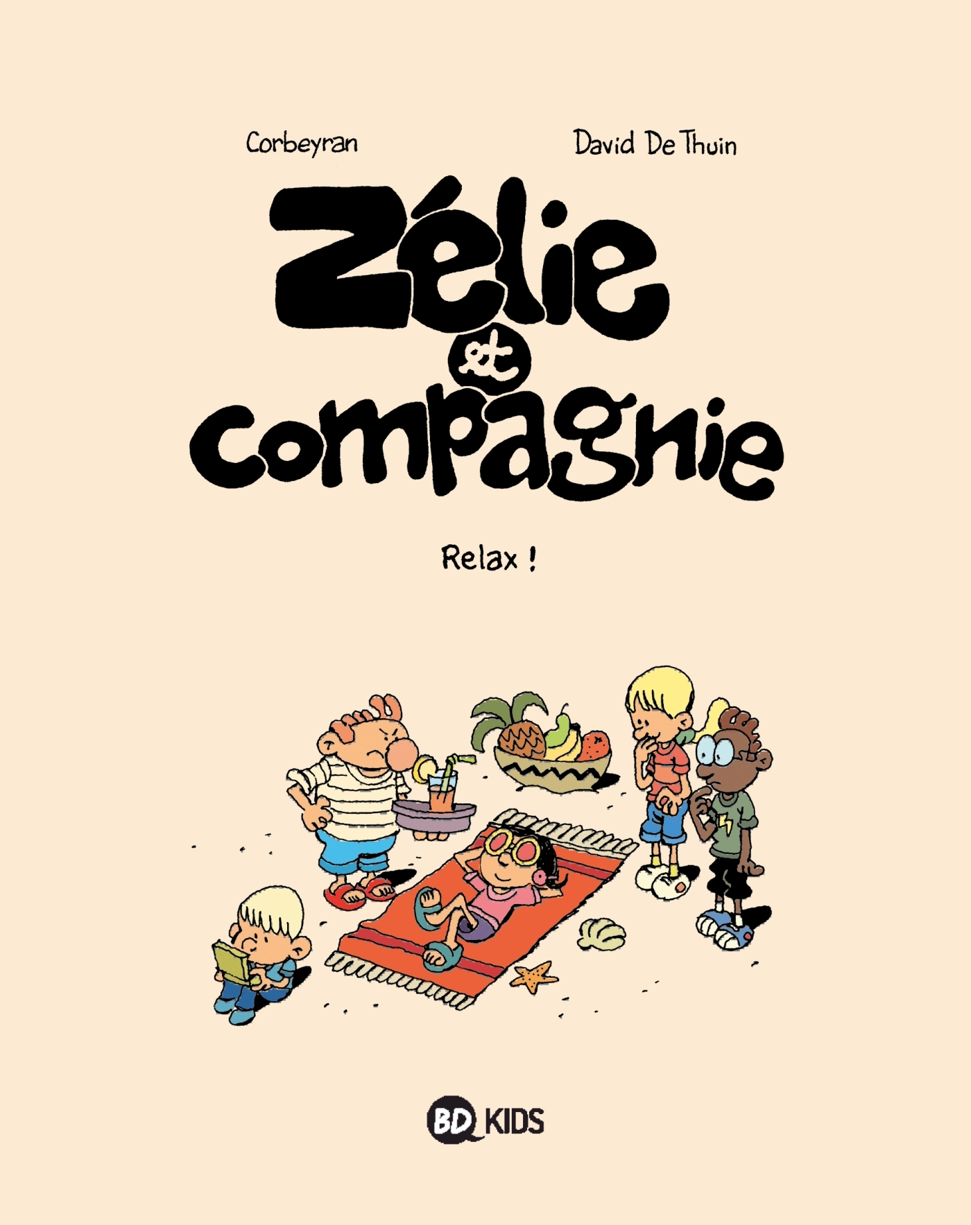 ZELIE ET COMPAGNIE T11 - RELAX