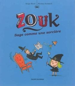 ZOUK- T9- SAGE COMME UNE SORCIERE
