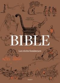 La Bible - Les récits fondateurs T08