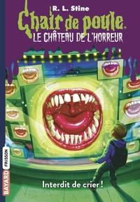 CHATEAU DE L'HORREUR : INTERDIT DE CRIER ! (TP)
