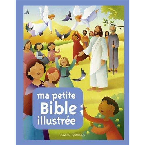 MA PETITE BIBLE ILLUSTREE
