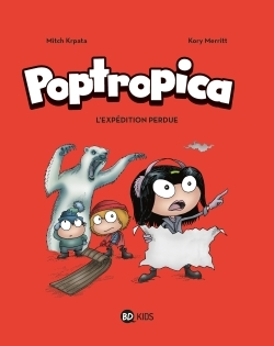 POPTROPICA, TOME 02 - L'EXPEDITION PERDUE