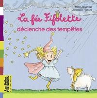 LA FEE FIFOLETTE DECLENCHE DES TEMPETES