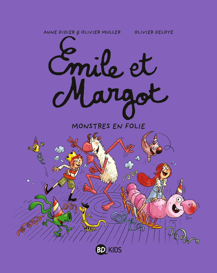 EMILE ET MARGOT T07 - MONSTRES EN FOLIE !