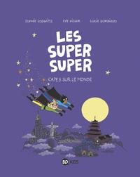 SUPER SUPER 4 - CAPES SUR LE MONDE !