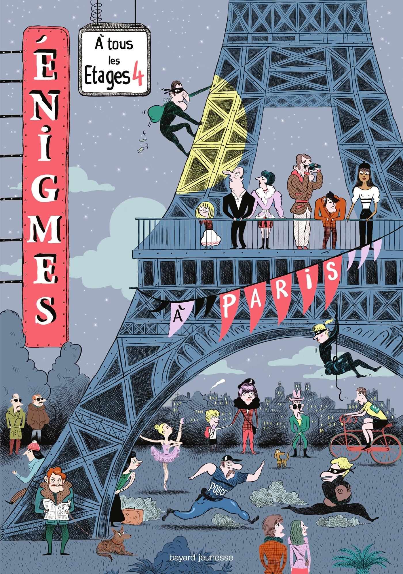 ENIGMES A TOUS LES ETAGES T.4, A PARIS
