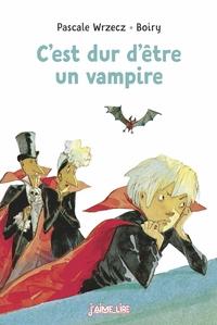 C'EST DUR D'ETRE UN VAMPIRE