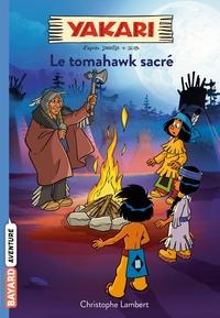 Le tomahawk sacré