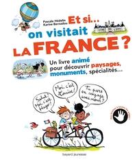 ET SI ON VISITAIT LA FRANCE ?