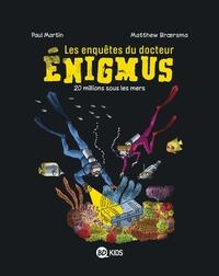 LES ENQUETES DU DOCTEUR ENIGMUS, TOME 04