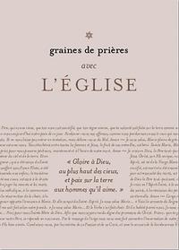 COLIS DE 10 GRAINES DE PRIERES POUR L'EGLISE