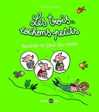 LES TROIS COCHONS PETITS, TOME 04