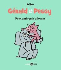 GERALD ET PEGGY, TOME 01 - DEUX AMIS QUI S'ADORENT