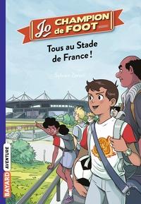 TOUS AU STADE DE FRANCE !