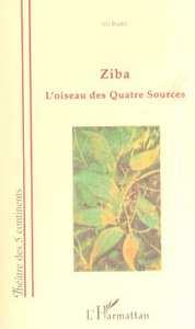 ZIBA L'OISEAU DES QUATRE SOURCES
