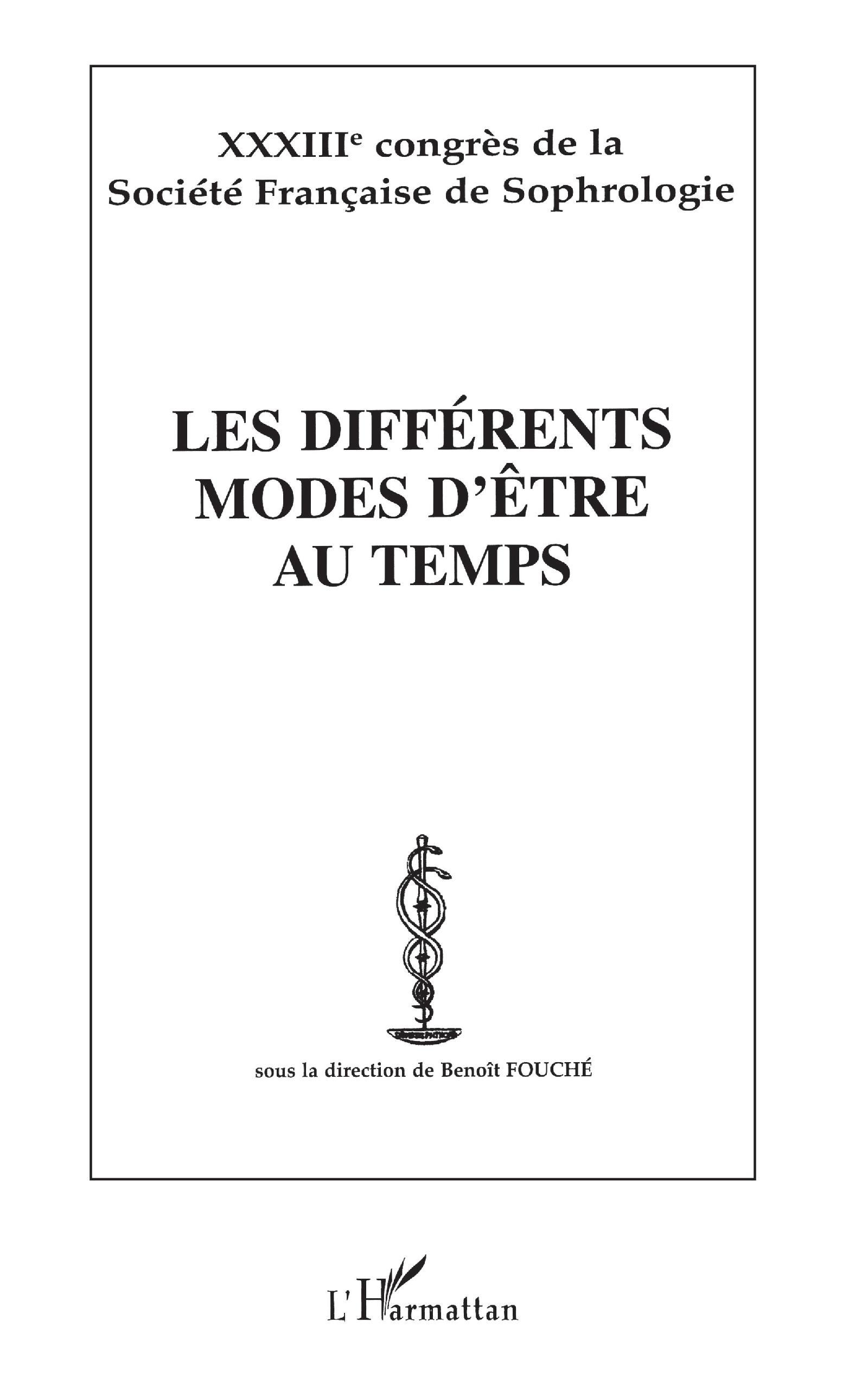 DIFFERENTS MODES D'ETRE AU TEMPS (LES)