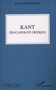 KANT EDUCATION ET CRITIQUE