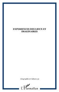 EXPERIENCES DES LIEUX ET IMAGINAIRES
