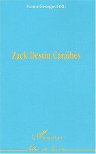 ZACK DESTIN CARAIBES