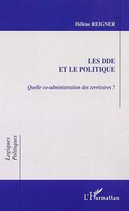 DDE ET LE POLITIQUE (LES)  QUELLE CO-ADMINISTRATION