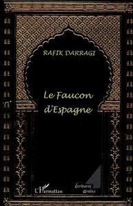 LE FAUCON D'ESPAGNE