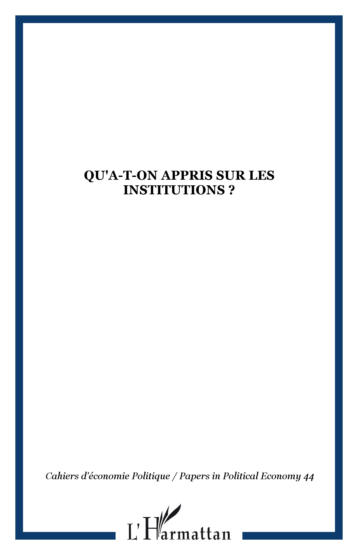 Qu'a-t-on appris sur les institutions ?