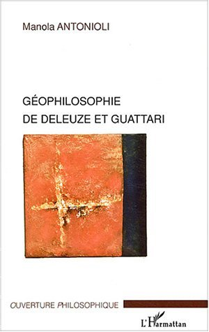 Géophilosophie de Deleuze et Guattari
