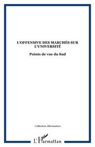 L'OFFENSIVE DES MARCHES SUR L'UNIVERSITE - POINTS DE VUE DU SUD