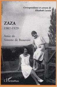 ZAZA 1907-1929 AMIE DE SIMONE DE BEAUVOIR