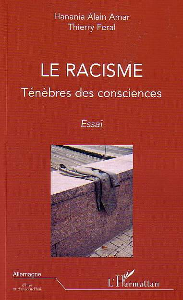 RACISME TENEBRES DES CONSCIENCES