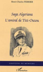 SAGA ALGERIANA L'AMIRAL DE TIZI-OUZOU